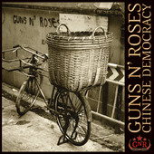 Guns N' Roses | Chinese Democracy